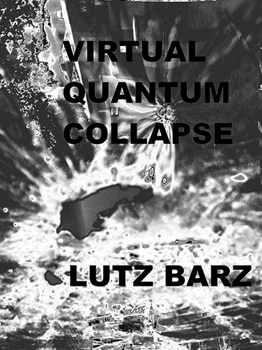 Virtual Quantum Collapse
