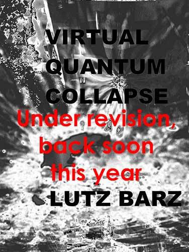 Virtual Quantum Collapse - Under Revision